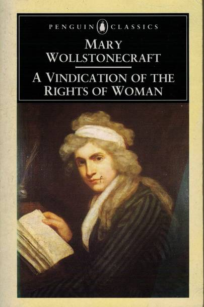 A Vindication Of The Rights Of Woman (1792)