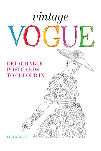 Vogue Colouring Book, by Iain R Webb