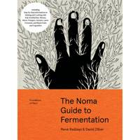 The Noma Guide To Fermentation by René Redzepi and David Zilber