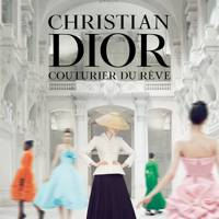 Christian Dior, Couturier of Dreams
