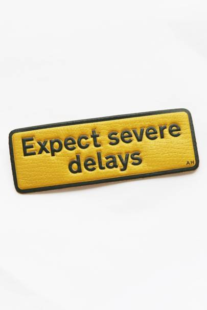 Expect severe delays…