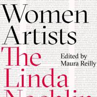 Why Have There Been No Great Women Artists? by Linda Nochlin