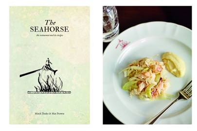 <i> The Seahorse: The Restaurant And Its Recipes</i> (Absolute)
