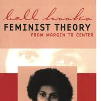 Feminist Theory: From Margin To Center (1984)