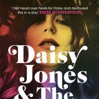 Daisy Jones & The Six by Taylor Jenkins Reed
