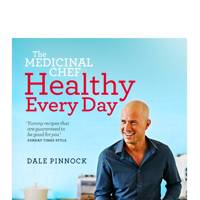 The Medicinal Chef, Healthy Every Day by Dale Pinnock