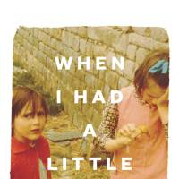When I Had A Little Sister by Catherine Simpson