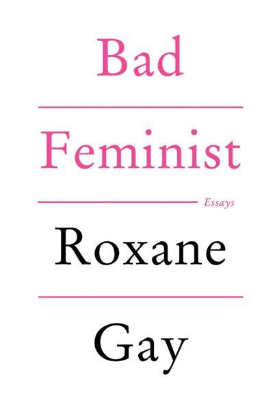 Bad Feminist (2014)