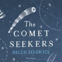he Comet Seekers, by Helen Sedgwick
