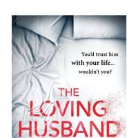 The Loving Husband, by Christobel Kent